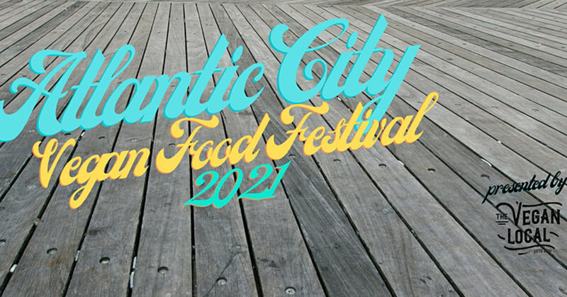 Atlantic City Vegan Food Festival